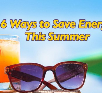 6 Ways To Save Energy This Summer, A#1 Air, Inc.