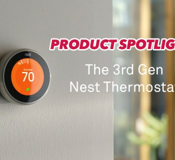 A#1 Air Product Spotlight - 3rd Gen Nest Thermostat
