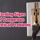 Warning Signs of Dangerous Electrical Problems