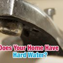 Does Your Home Have Hard Water?