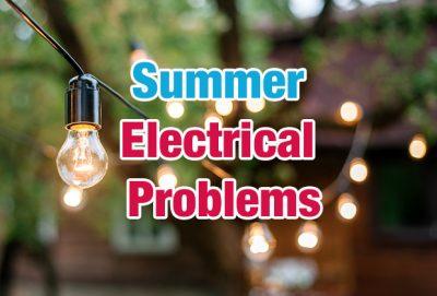 Summer Electrical Problems, A#1 Air, Inc.