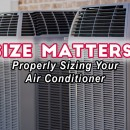 Size Matters! Properly Sizing Your Air Conditioner. A#1 Air, Inc. Dallas, Fort Worth