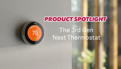 A#1 Air Product Spotlight - 3rd Gen Nest Thermostat