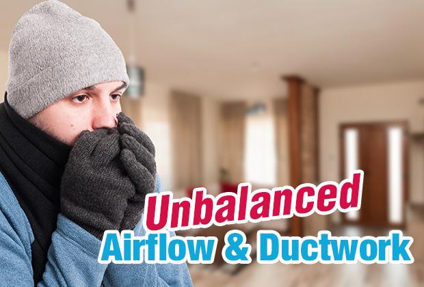 Unbalanced Airflow & Ductwork