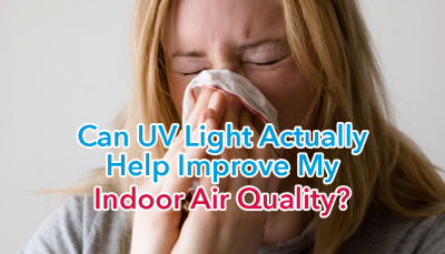 A#1 Air Can UV Light Actually Help Improve My Indoor Air Quality?